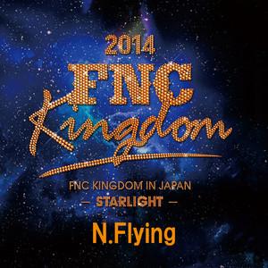 Live 2014 FNC KINGDOM -STARLIGHT-