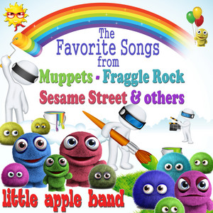 The Favorite Songs from Muppets, Fraggle Rock, Sesame Street & Other Puppets