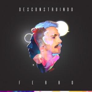 Desconstruindo FERRO (Acústico)