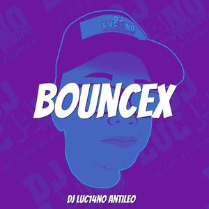 Bouncex (Remix)