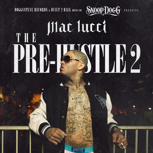 Snoop Dogg Presents: The Pre-Hustle 2
