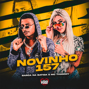 Novinho 157 (Brega Funk)