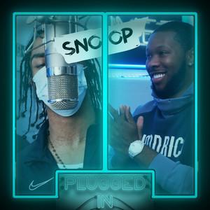Snoop x Fumez The Engineer - Plugged In