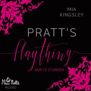 Pratt's Plaything (Nur 72 Stunden) Audiobook
