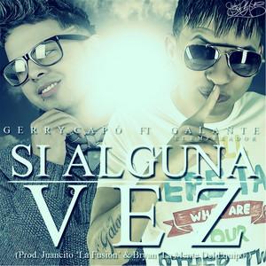 Si Alguna Vez (feat. Gerry Capo)