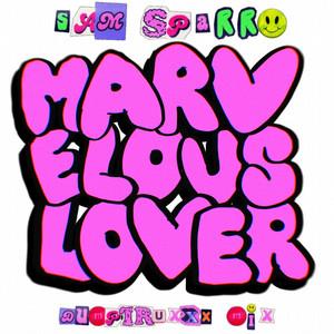 Marvelous Lover (Dumptruxxx Remix)