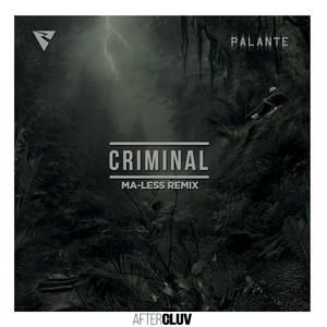 Criminal (Ma-less Remix)