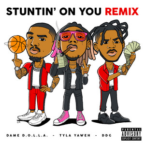 Stuntin' On You (feat. DDG & Dame D.O.L.L.A.) [Remix]
