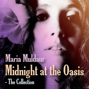 Midnight at the Oasis: The Collection album