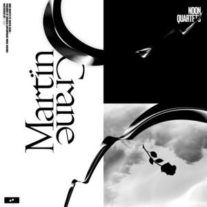 Noon Quartet, No.1 by Martin Crane