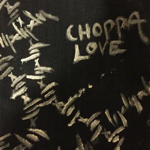 choppa love