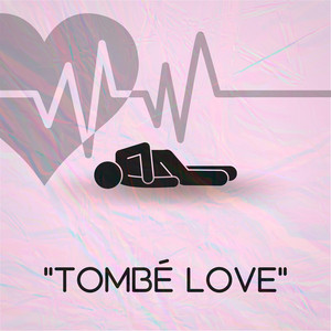 Tombé Love