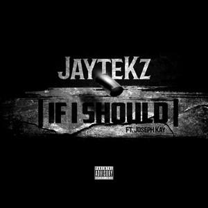 If I Should