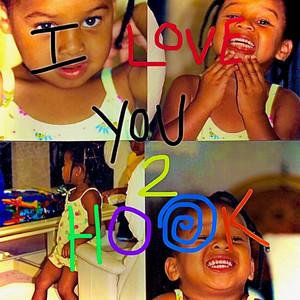I Love You 2, Hook