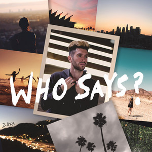 Who Says? by Joshua Micah