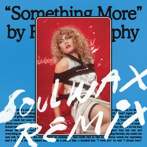 Something More - Soulwax Remix