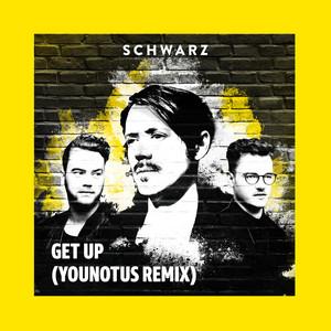 Get Up (YouNotUs Remix)