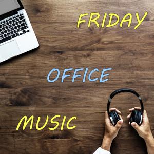 Friday Office Music