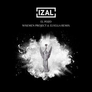 El Pozo (Wisemen Project & Elyella Remix)