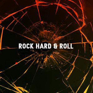 Rock Hard & Roll
