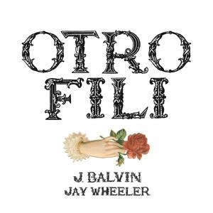 OTRO FILI by J Balvin, Jay Wheeler