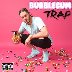 Bubblegum Trap album