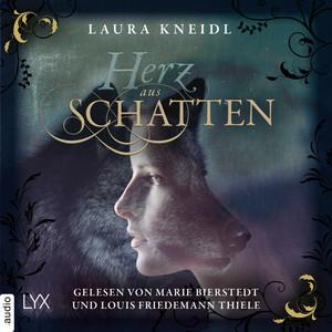 Herz aus Schatten (Ungekürzt) Audiobook