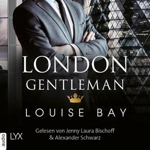 London Gentleman - Kings of London Reihe, Band 2 (Ungekürzt) Audiobook