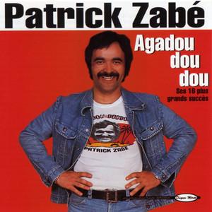 Zabé, Patrick
