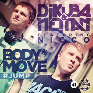 Body Move (Jump) - Gordon & Doyle Remix by DJ Kuba, Ne!tan, Nicco