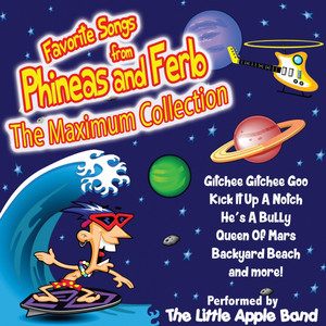 Favorite Songs from Phineas and Ferb – The Maximum Collection