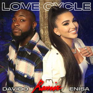Love Cycle (Remix) [feat. Davido]