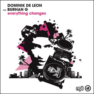 Dominik De Leon vs Burhan G. - Everything Changes