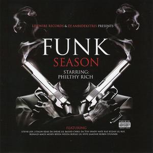 Philthy Rich Presents: Funk Season 1