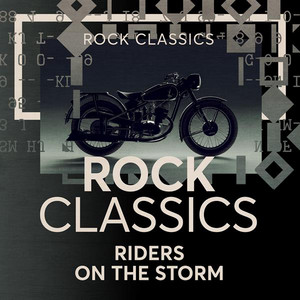 Riders On the Storm: Rock Classics