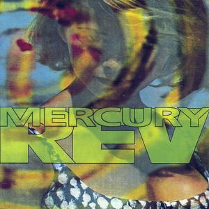 Mercury Rev  Yerself Is Steam :Replay