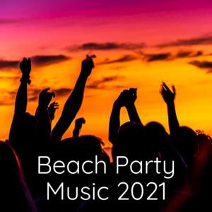 Beach Party Music 2021