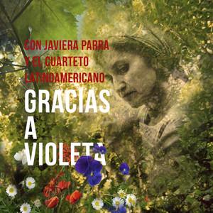 Gracias a Violeta - Violeta Parra