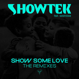 Show Some Love (The Remixes)