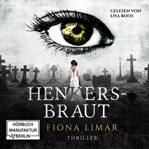 Iris Forster, Band 2: Henkersbraut (ungekürzt) Audiobook