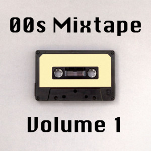 00s Mixtape Vol. 1