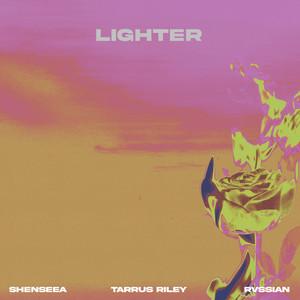 Lighter (with Tarrus Riley & Rvssian)