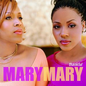 Mary Mary - I SINGS