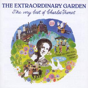The Extraordinary Garden - The Very Best Of Charles Trenet album