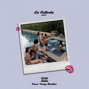 La Solteria (feat. Young Martino)