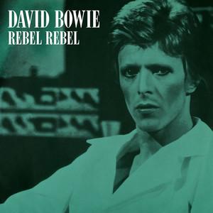 Rebel Rebel (Original Single Mix) [2019 Remaster]
