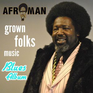 Grown Folks Music (Blues Album)