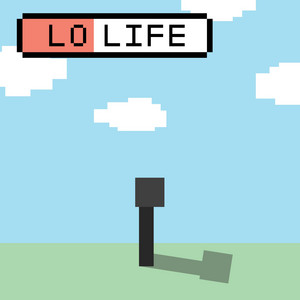 Lo Life