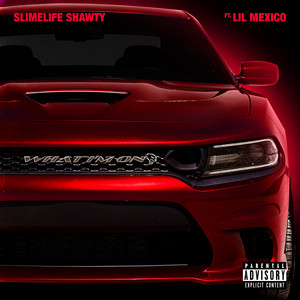 What I'm On (feat. Lil Mexico)