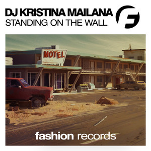 Standing On The Wall by DJ Kristina Mailana